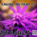smoke my trap 7