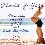 Manifesting Destiny with Meera Allen & music selecta Nina Veronica 8 LIMBS YOGA YAMA Limb 1 22.06.14