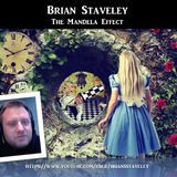 Brian Staveley - The Mandela Effect
