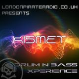 DnB Xperience – Kismet on LPR (04-09-17)