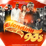 S.O.U.L. Productions Presents: DJ Manifest - Blending Thru The 90s