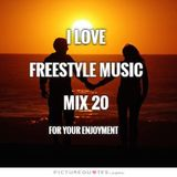 I Love Freestyle Music Mix 20 - DJ Carlos C4 Ramos