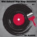 Old School Hip Hop Session #1