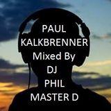 PAUL KALKBRENNER  Mixed By DJ PHIL MASTER D
