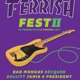 El Ecualizador - Especial Ferrish Fest II (2018)