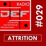 Donkaster Elektronische Freundschaft Podcast 16th august 2014 - Attrition Interview