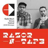 Razor-N-Tape Radiomeuh Circus Festival 2018 Mixtape