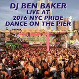 DJ Ben Baker Live at 2016 NYC Pride Dance on the Pier