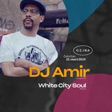 DJ Amir // BBE/180 Proof Records (Brooklyn, USA) & White City Soul @Gajba 15-03-2018