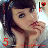 LoveBytes Vol. 5 - Submission + Surrender (Mixed by Libations & Oscillations)