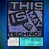 Summer Sessions 2019 - Volume 1 - Tech Yes - This is May BE Techno