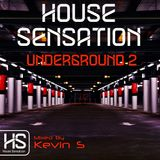 House Sensation Underground 2