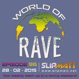 Slipmatt - World Of Rave #96