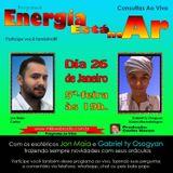 Programa Energia Esta No Ar 26/01/2017 - Carlos Karan e Jonatas Maia