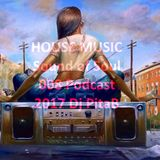 HOUSE MUSIC Sound of Soul 009 Podcast 2017 - Dj PitaB