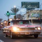 Mi Barrio- Whittier Blvd Low Rider Chronicles