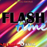 #164 FLASH TIME Special Edition - By Dj Sander | Sanderson