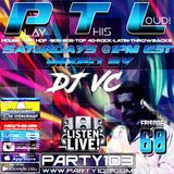 DJ VC - Play This Loud! Episode 60 (Party 103) 2 HOURS