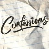 Confessions With Richard Trumpet August 13th 2017