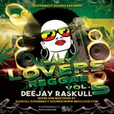 Easy Lovers Reggae Vol 5 - DJ Raskull - Supremacy Sounds - 2019
