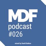 Daniil Batkov - MDF Podcast o26 11.05.2016