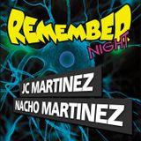 Nacho Martinez & JC Martinez @ Remember Night (Parte 1, Sala Welcome 15-08-2014)