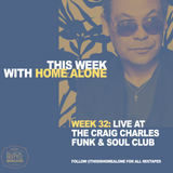 Week 32: Live at the Craig Charles Funk & Soul Show (21st July 2017)