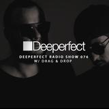Deeperfect Radio 076 | Drag & Drop