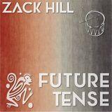 Zack Hill - Future Tense