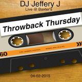 Live @ Baxter's Throwback Thrusday 04-02-2015