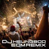 DJ Heung Boo's 2018.4 bigroom/Electro House/Melbourne Bounce/prograssvie house mix