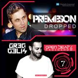 Premeson - Dropped - Episode #44 - Open Beatz Special with Greg Gelis