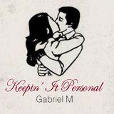 Gabriel Madrid - Keepin' It Personal