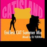 Endless CAT Summer Mix mixed by DJ YURINA