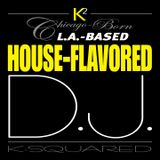 K2's House-Flavored DJ Mix #4