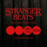 Yoshitoshi Radio 065 - Stranger Beats Halloween Edition