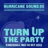 Hurricane Sound - Turn Up The Party Oct 2012