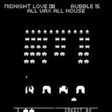 Midnight Love 008: Rubble-15. All Wax, All House.