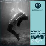 Body To Move with Cervo & Contours 5th October 2016