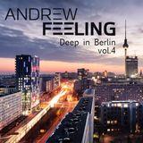Andrew Feeling - Deep in Berlin vol.4