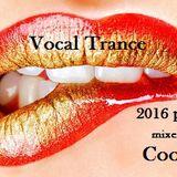 Vocal Trance 2016 part 2