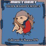MustBeat show @ Tilos Radio FM90.3 | #drum'n'bass.09| 2019.jun.01.