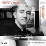 David Divine - Tech Guide #11 (Guest Danny Siberia)