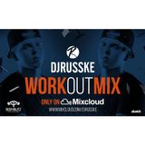 @DJRUSSKE - #TheWorkOutMix - Powered By @BodyBlitzGym