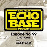 ECHO BASE No.99 (The penultimate episode)