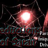 "Seductions of Satan Part 9 ""Iniquity Drives""  - Audio"