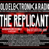 THE REPLICANT - Solo Elektronika End Season 05 [10.07.17]