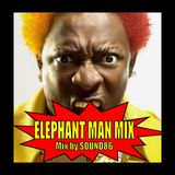 ALL ELEPHANT MAN MIX-Music by SOUND86