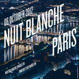 NUIT BLANCHE (Paris) 06.10.2012 - The Mix (03.00 - 04.30)