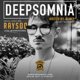 Deepsomnia with Alinep - Special Guest Mix: RAYSOO - August 2017 - www.inprogressradio.com